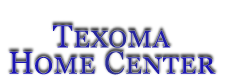 Texoma Home Center | Calera, OK